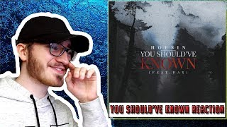 "Hopsin ""You Should've Known"" (feat. Dax) - REACTION/REVIEW"