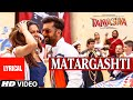 Matargashti Full Song With LYRICS Tamasha Ranbir Kapoor Deepika Padukone T Series mp3