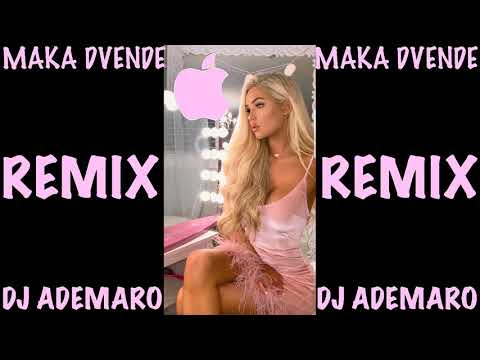 TEMAZO 2018 - MAKA - DVENDE & DJ ADEMARO
