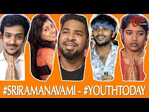 #SriramaNavami Celebrated By #Youthtoday ! | Comedy Skit | TeluguOne