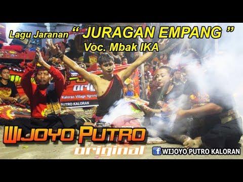 Download Lagu WIJOYO PUTRO ORIGINAL Lagu Juragan Empang Versi Jaranan Voc Mbak IKA Live Wates 2017 MP3 Free