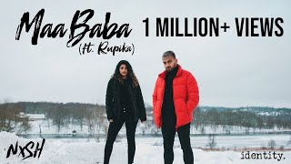 Nish - Maa Baba (Feat. Rupika)   IDENTITY   OFFICIAL VIDEO
