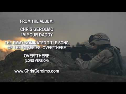 Chris Gerolmo - Over there theme song