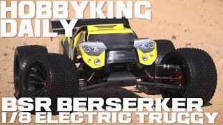 HobbyKing Super Daily - BSR Berserker 1/8 Electric Truggy