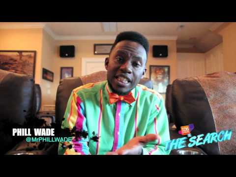 "Phill Wade 106 and Park ""The Search"" Audition"