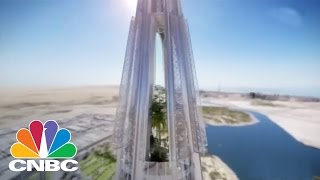 The World's Next Tallest Building | CNBC