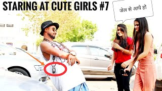 Staring Prank With Twist On Cute Girls(Gone Wrong) Part #7 ||Luchcha Veer
