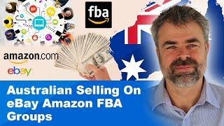 Australian Selling On eBay Amazon FBA Groups