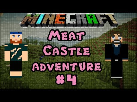 Modded Minecraft 1.6.4 | Meat Castle Adventure | #4 Meat Scouts