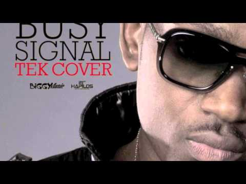 Busy Signal - Tek Cover [mavado Warning] - May 2014 video