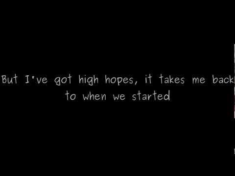 Kodaline - High Hopes Lyrics