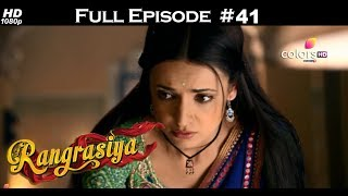 Rangrasiya - Full Episode 41 - With English Subtitles