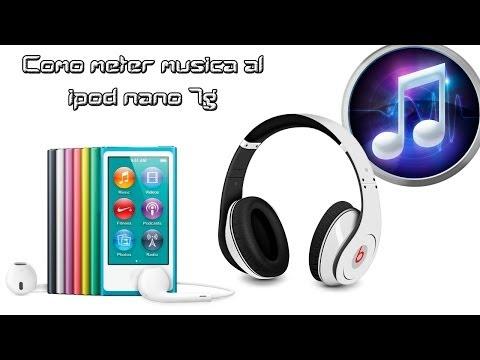 Cómo Meter Música al Ipod Nano 7g