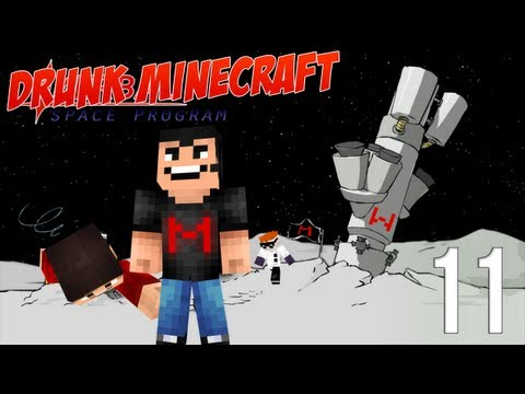 Drunk Minecraft | Part 11 | SPACE CREEPERS! MOON ALIENS!
