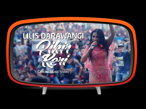 Lilis Darawangi - Pikir Keri (Official Music Video)