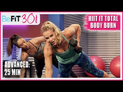 BeFiT 301: 25 Min HIIT It Total Body Burn | Advanced Workout- Maddy Curley