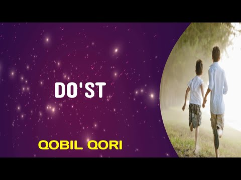 Qobil Qori - Do'st