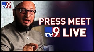 Asaduddin Owaisi Press Meet LIVE || MIM-TRS alliance