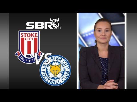 Stoke vs Leicester 19/09/15   Premier League Best Match Tip