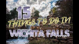 Top 15 Things To Do In Wichita Falls, Texas