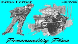 Personality Plus | Edna Ferber | General Fiction | Audio Book | English | 1/2