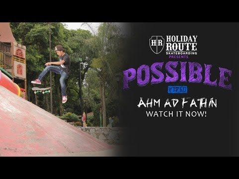 POSSIBLE VIDEO - Ahmad Fathin