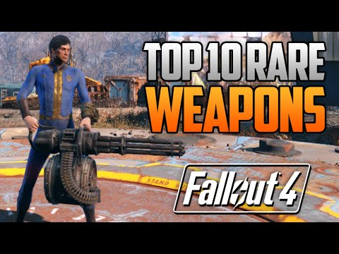 Fallout 4 Rare Weapons - 10 Rare & Secret Weapons Locations Guide! (Fallout 4 Rare Weapon Locations)