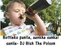 Download Bottle ko panile Club mix- DJ Bish The Poison MP3 song and Music Video