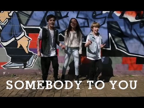 'Somebody to You' Cover