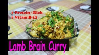 Mutton Brain Curry | Lamb Brain Curry | Goat Brain Curry - Recipe