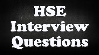 HSE Interview Questions