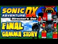 Sonic Adventure DX PC - (1080p) FINAL - Gamma's Story