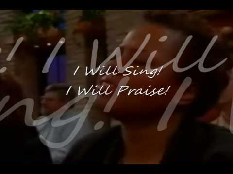 I Will Sing - Don Moen Music Videos