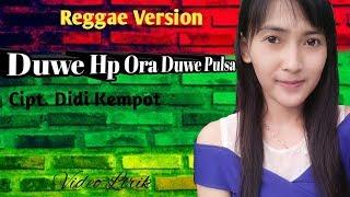 ANISA SALMA - Nduwe Hp Ora Nduwe Pulsa _Cipt.Didi Kempot (cover) Reggae Version //VideoLirik