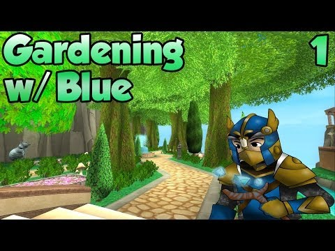 Wizard101: Gardening w/ Blue Episode 1
