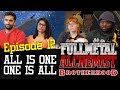Fullmetal Alchemist: Brotherhood   1x12 All Is One, One Is All   Group Reaction