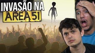 VÃO INVADIR A AREA 51 !? - ENTENDA O CASO