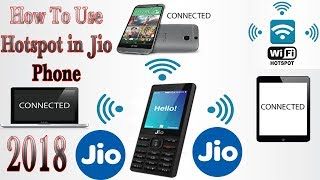 How to Use  Wi-Fi Hotspot In Jio Phone  2018  100% Work