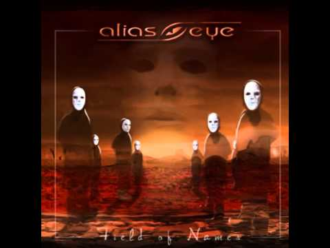 Alias Eye - Field Of Names