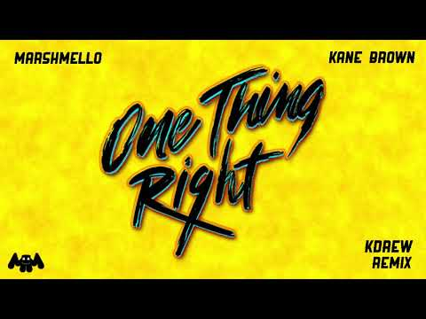 Download Lagu  Marshmello x Kane Brown - One Thing Right KDrew Remix Mp3 Free