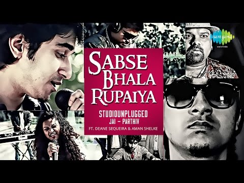 Sabse Bhala Rupaiya By Studiounplugged | Hindi Video Song | Ft. Aman Shelke & Deane Sequeira video