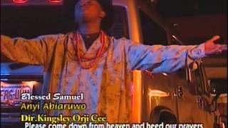 BLESSED SAMUEL CHINYEREMAKA JESUS NMMANU ANU 2