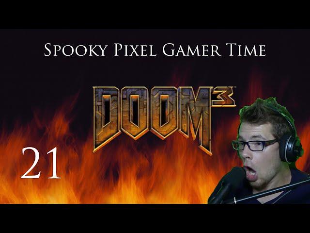 Doom 3 - Part 21 - CHEECH AND CHONG