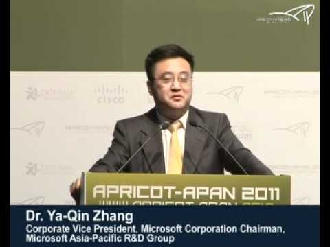 APRICOT-APAN 2011 - Dr Ya Qin Zhang Opening Keynote speech on 21 Feb 11 Part 1 of 3