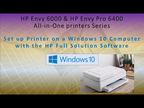 HP Envy Pro 6455: How to set up printer on Win 10 PC with HP full solution software