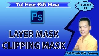 [Học Photoshop] Layer mask Và Clipping mask trong Adobe Photoshop