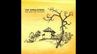 Watch Himalayans Ordinary Superman video