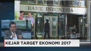Kejar Target Ekonomi 2017