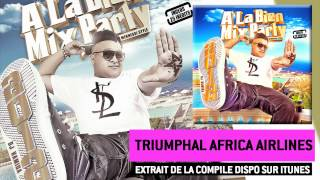 Dj Hamida Feat. Leck, Mansly, W & Cifack - Africa Airlines