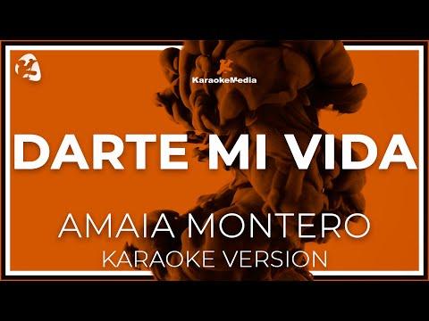 Amaia Montero - Darte Mi Vida (Karaoke)